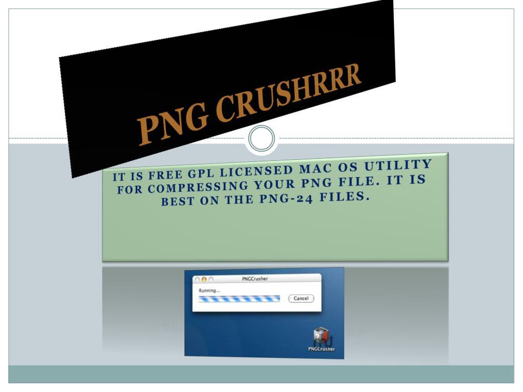 PNG CRUSHRRR