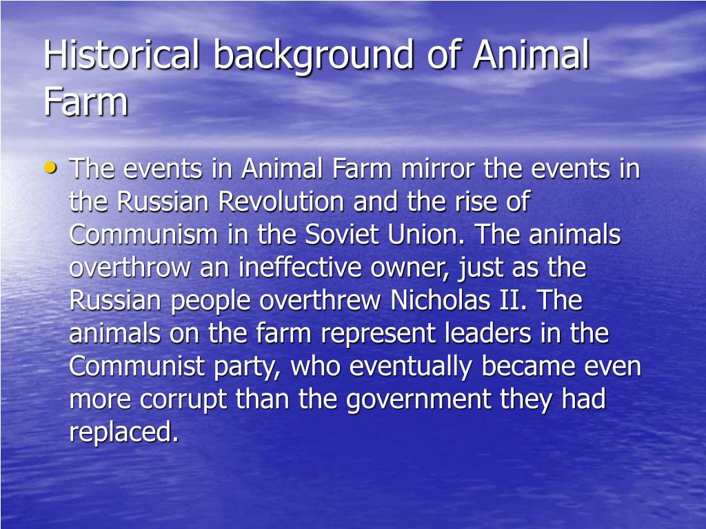 Historical background of Animal Farm