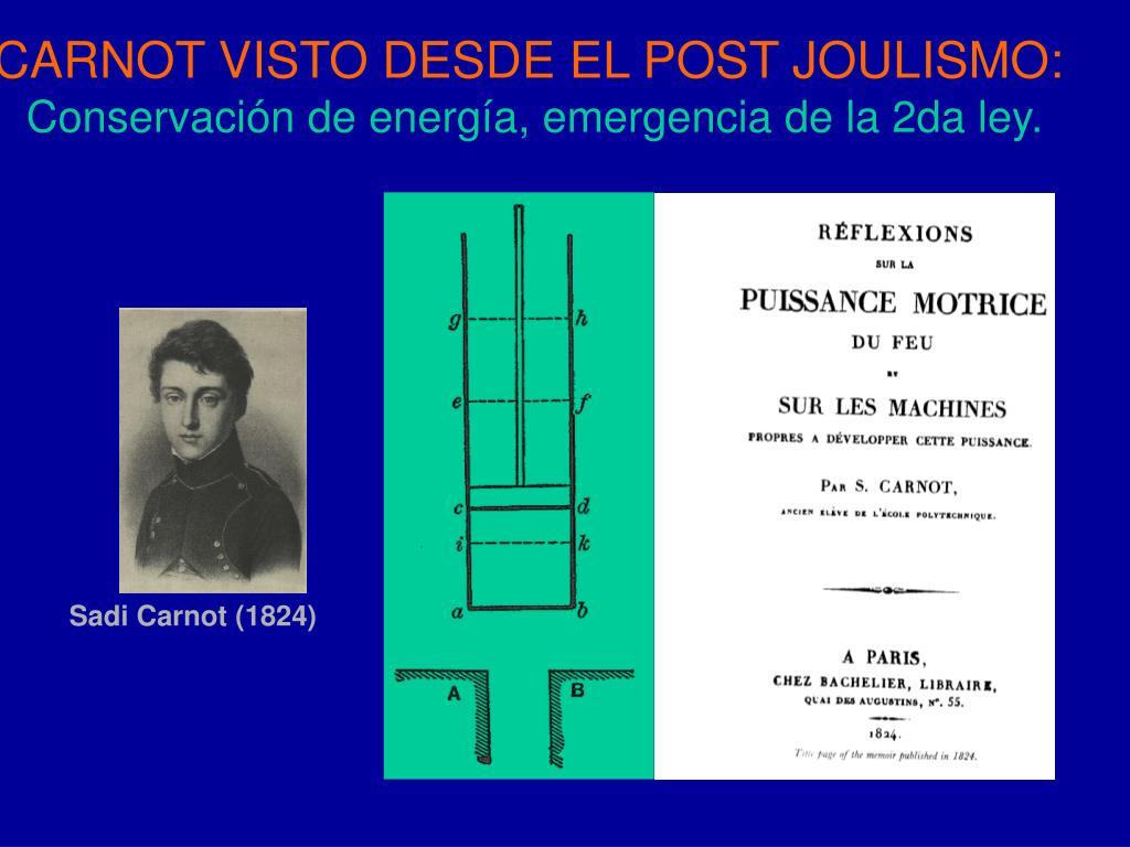 CARNOT VISTO DESDE EL POST JOULISMO: