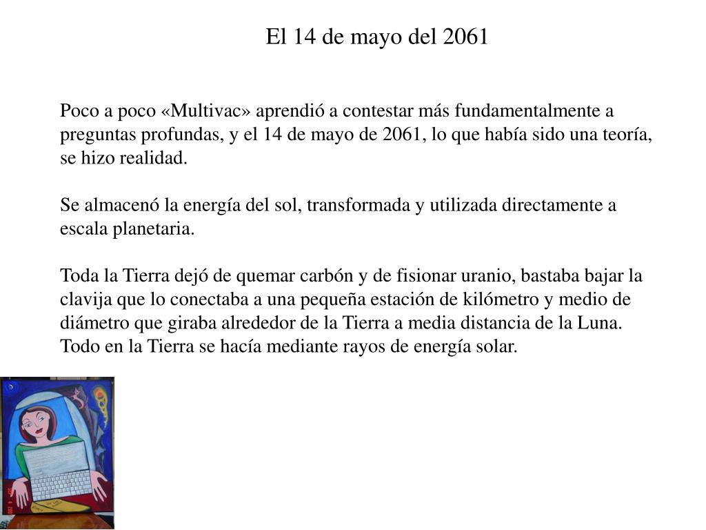 El 14 de mayo del 2061
