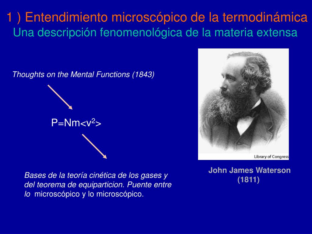1 ) Entendimiento microscópico de la termodinámica