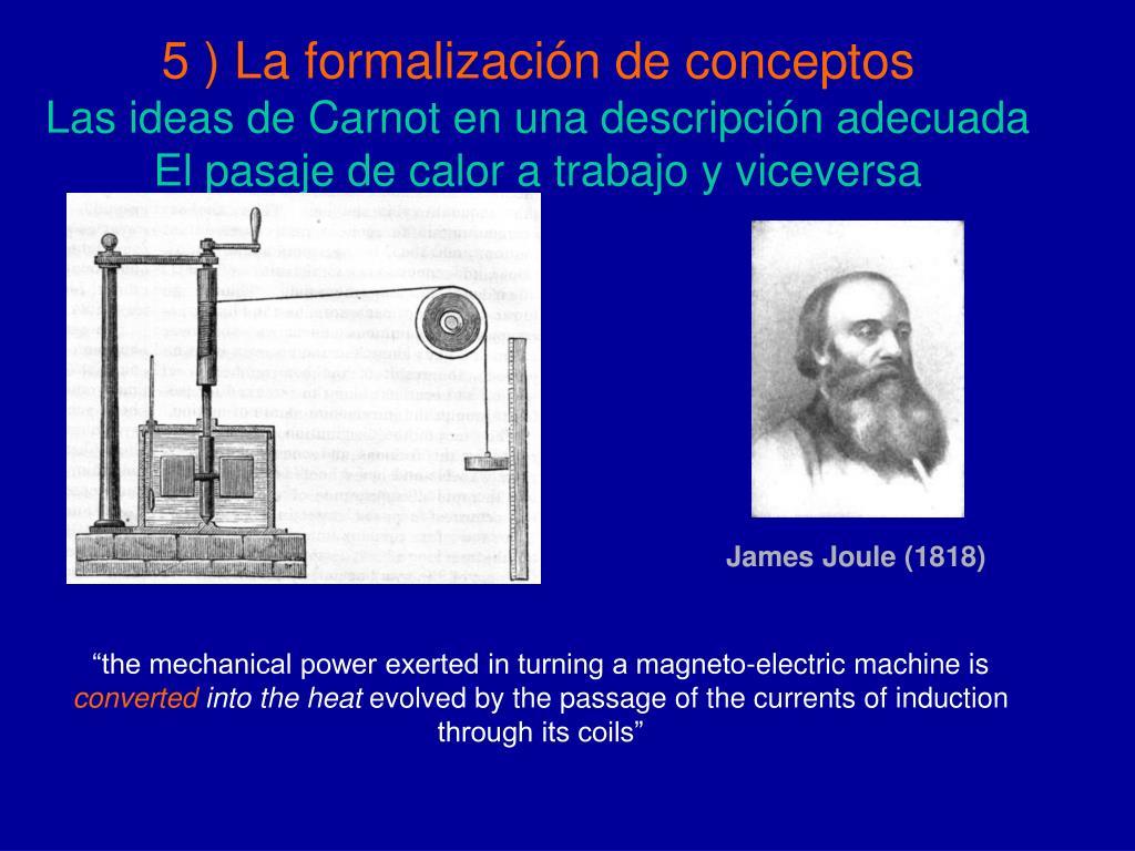 5 ) La formalización de conceptos
