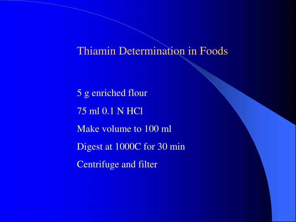 Thiamin Determination in Foods
