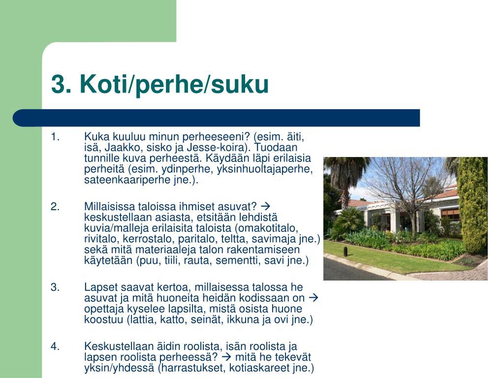 3. Koti/perhe/suku