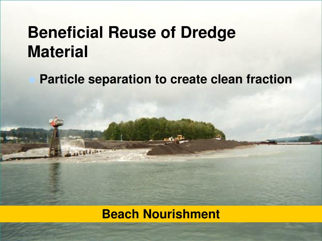Beneficial Reuse of Dredge Material