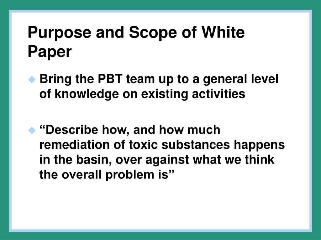 Purpose and Scope of White Paper