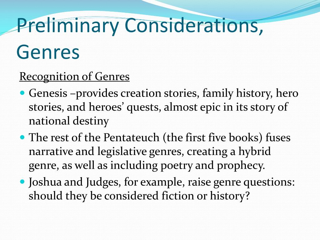 Preliminary Considerations, Genres