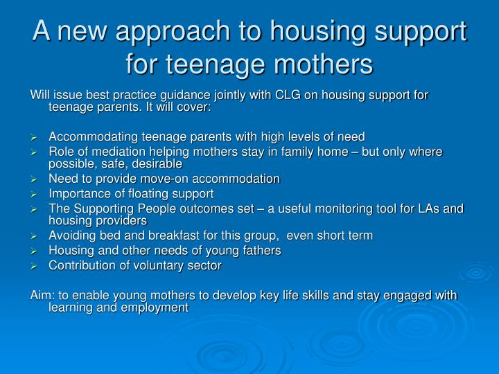 A new approach to housing support for teenage mothers