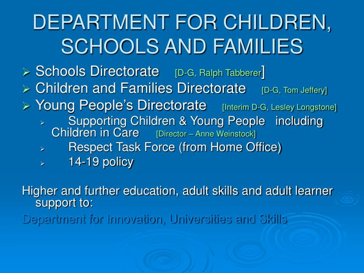DEPARTMENT FOR CHILDREN, SCHOOLS AND FAMILIES