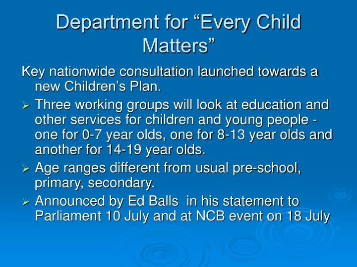 "Department for ""Every Child Matters"""