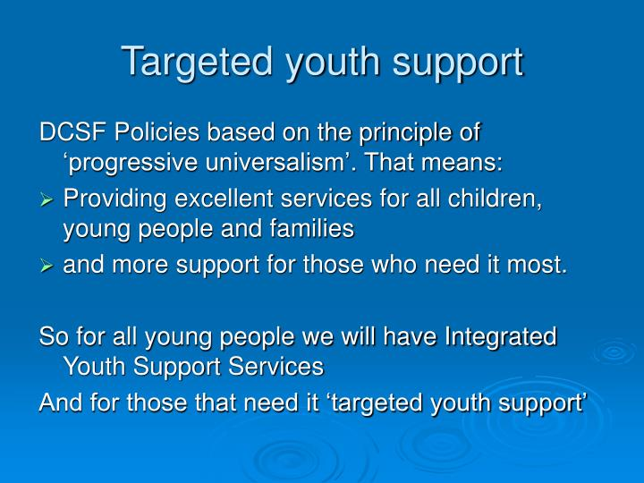 Targeted youth support