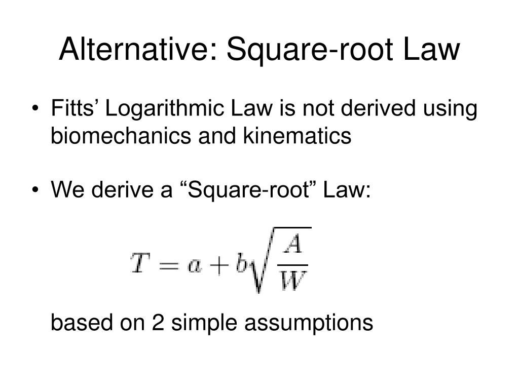 Alternative: Square-root Law