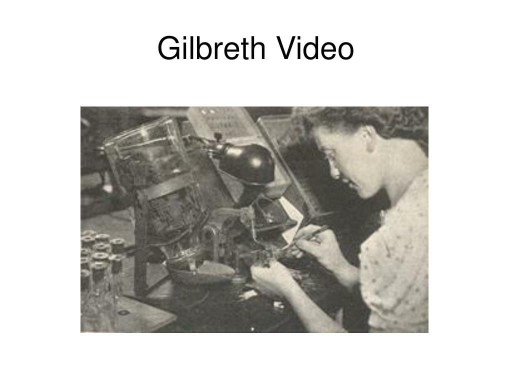 Gilbreth Video