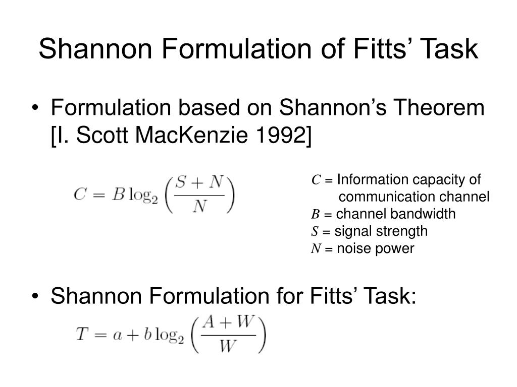 Shannon Formulation of Fitts' Task