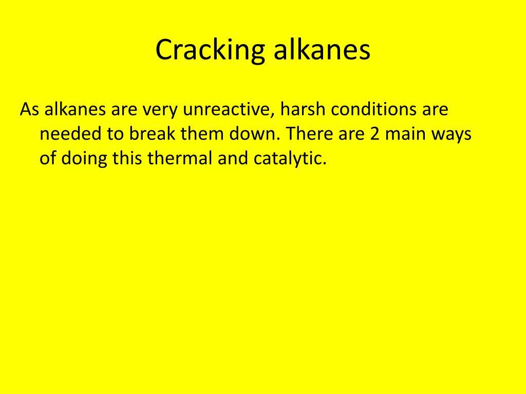 Cracking alkanes