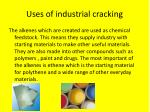uses of industrial cracking