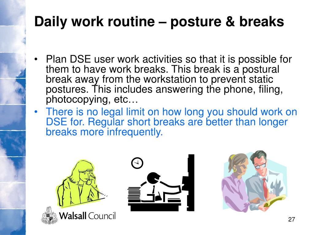 Daily work routine – posture & breaks