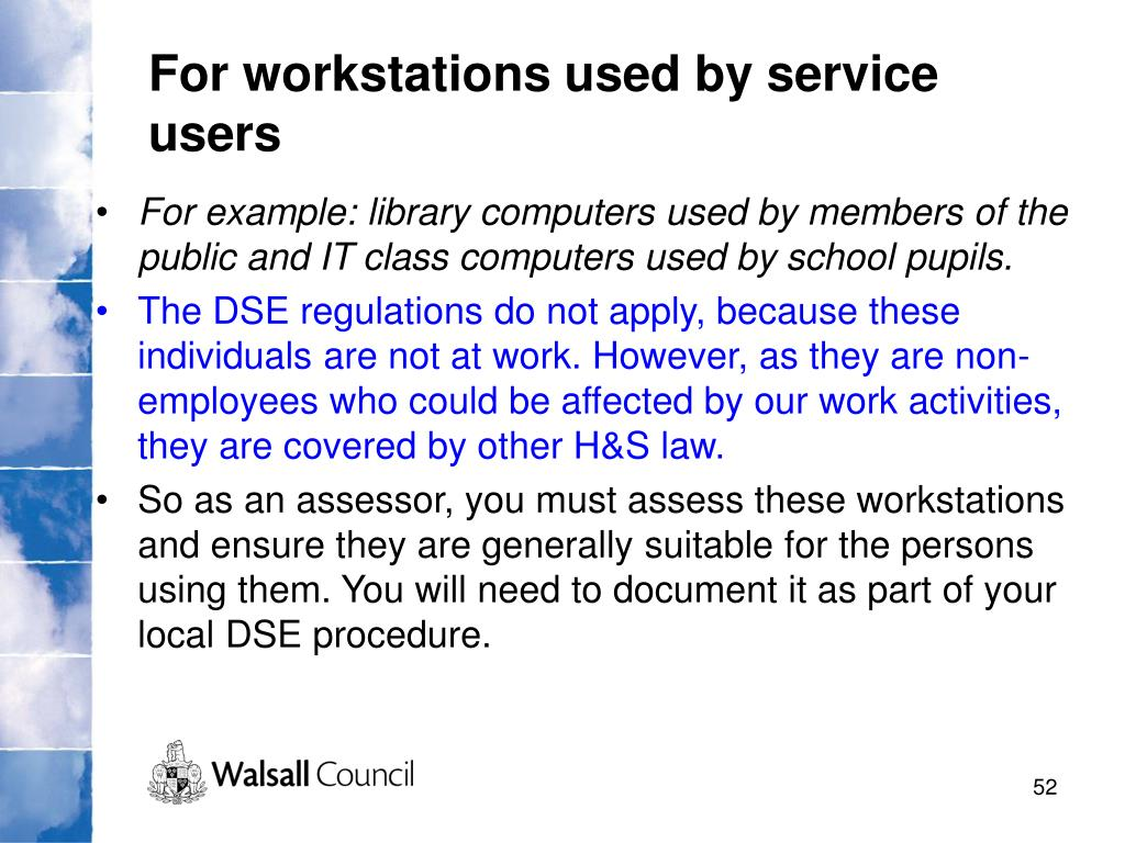 For workstations used by service users