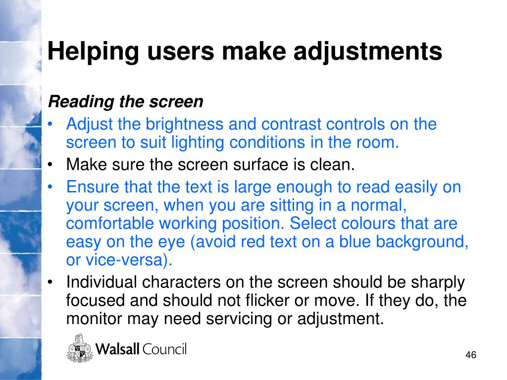 Helping users make adjustments