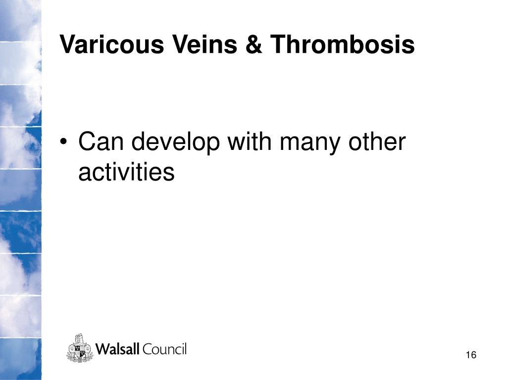 Varicous Veins & Thrombosis