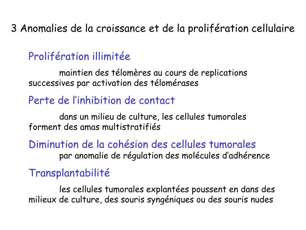 3 Anomalies de la croissance et de la prolifération cellulaire