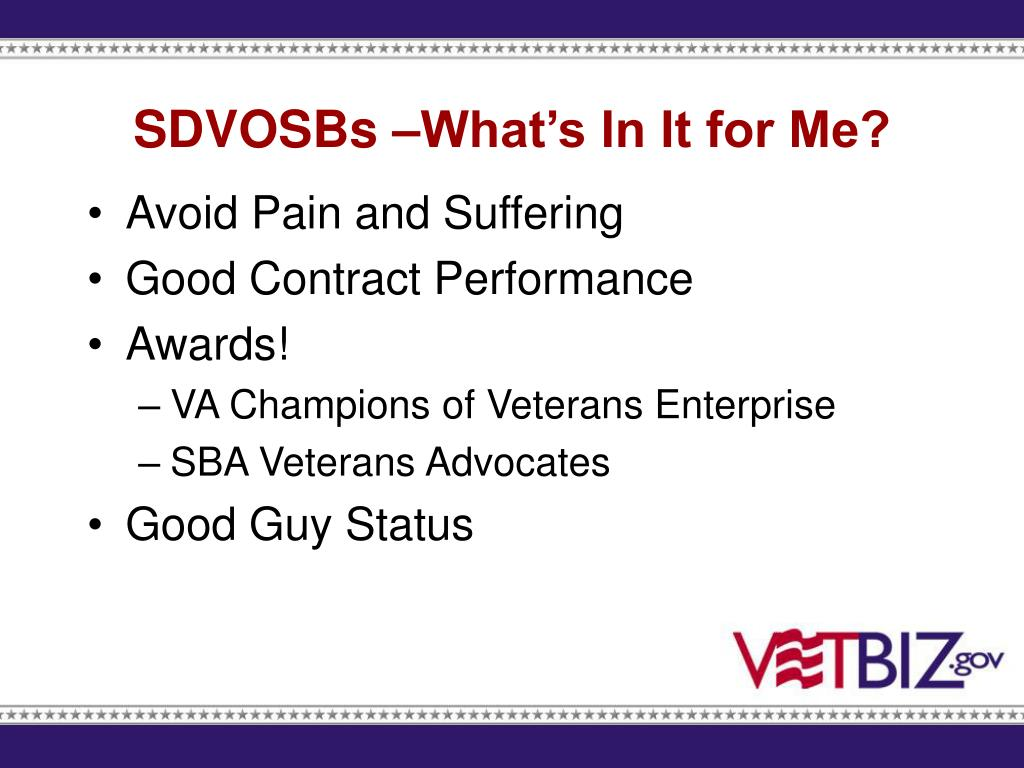 SDVOSBs –What's In It for Me?