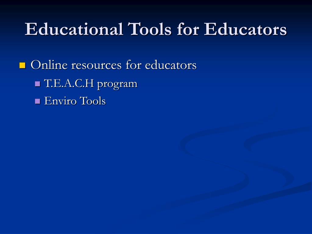 Educational Tools for Educators