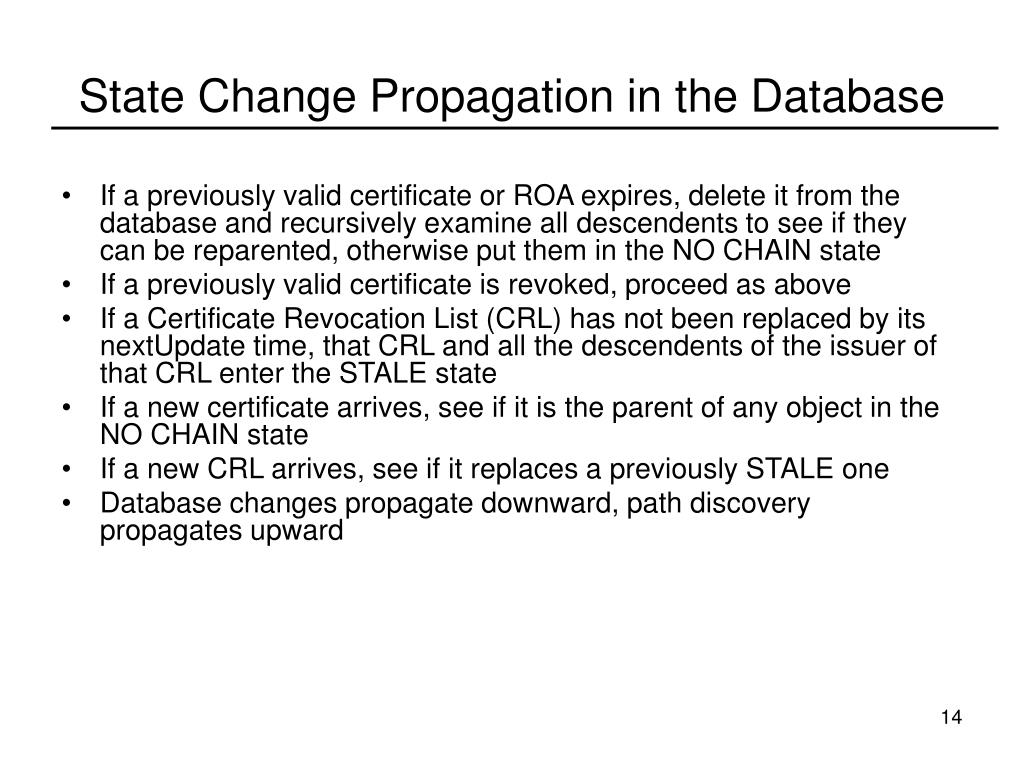 State Change Propagation in the Database