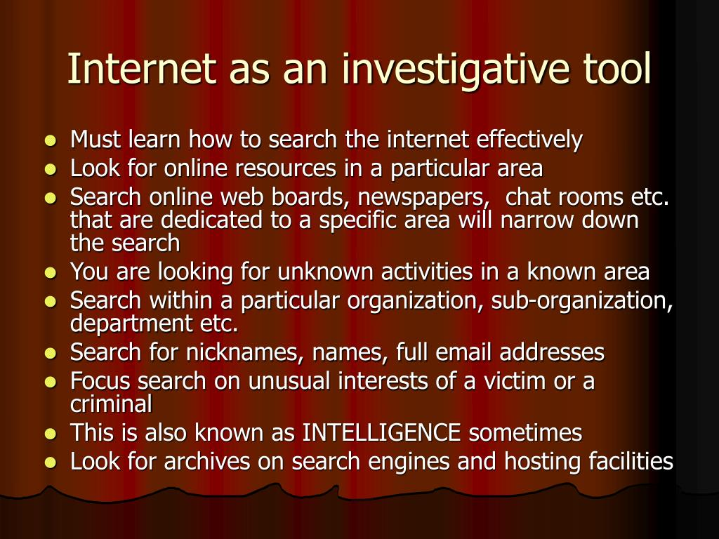 Internet as an investigative tool