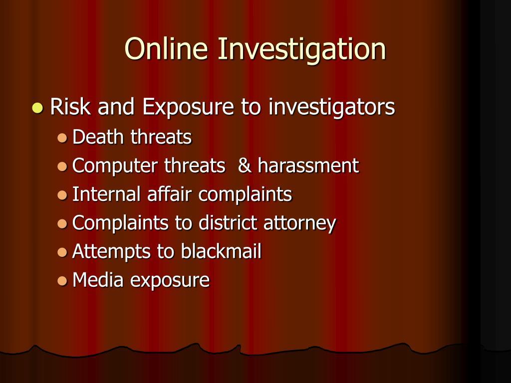 Online Investigation