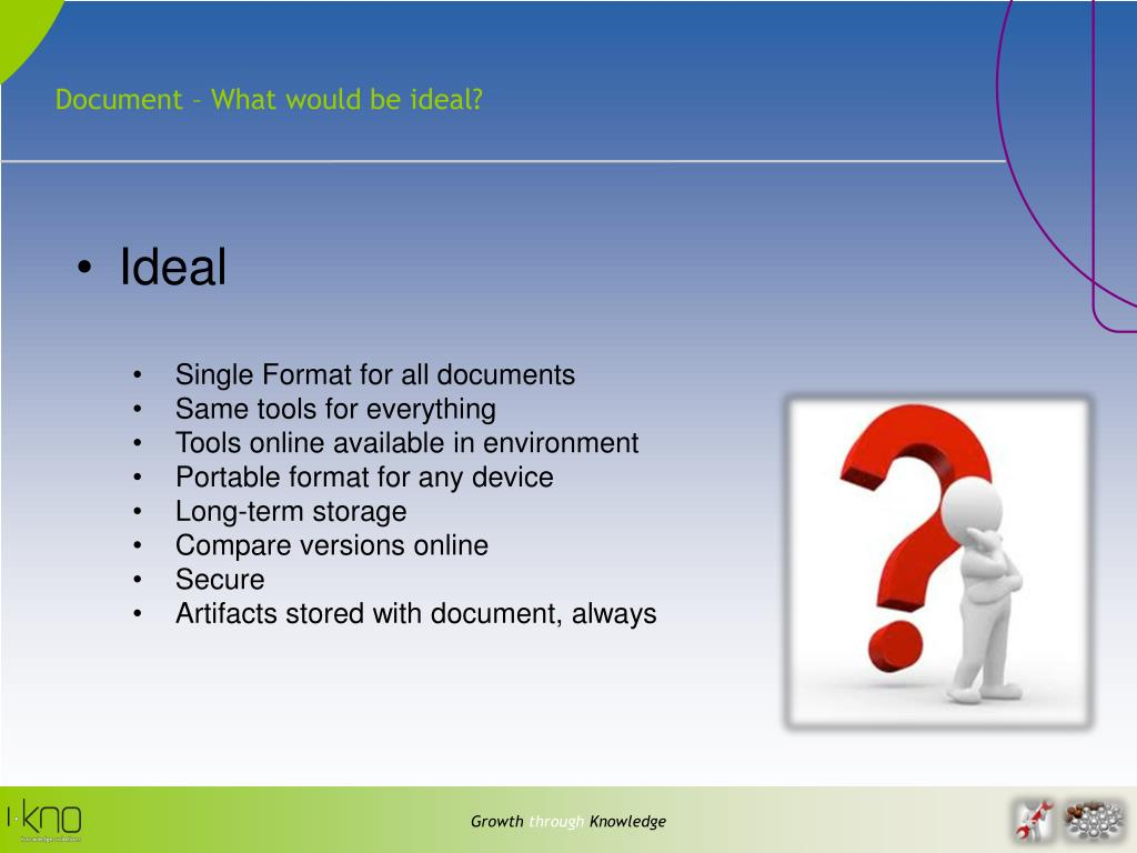 Document – What would be ideal?