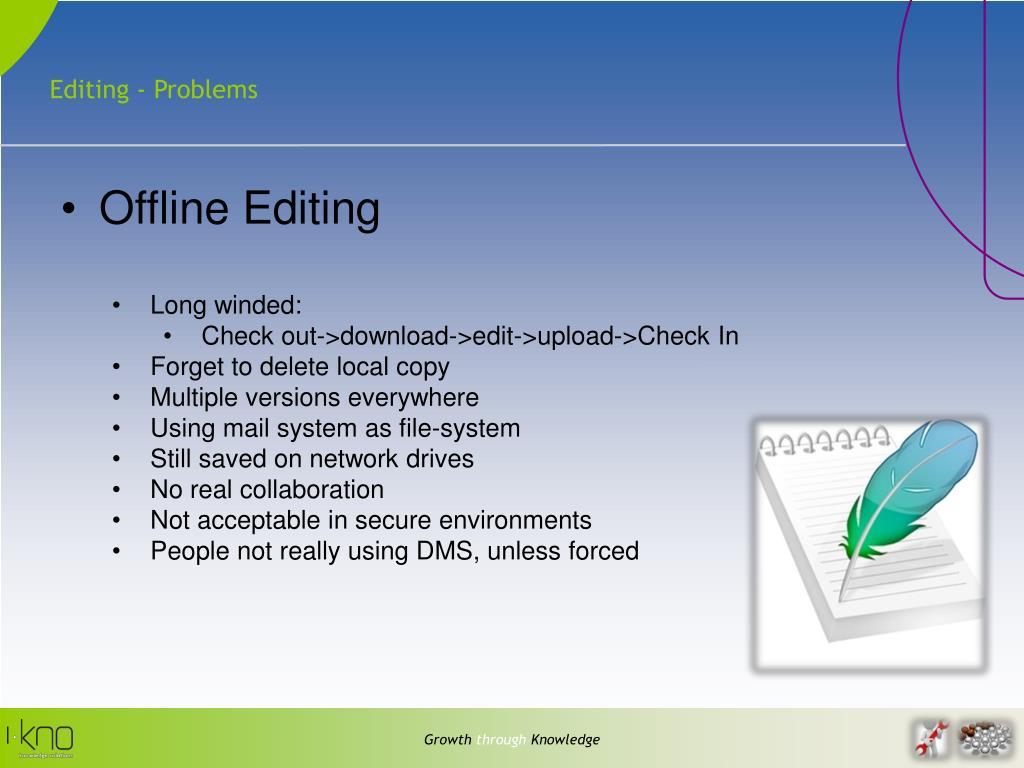 Editing - Problems