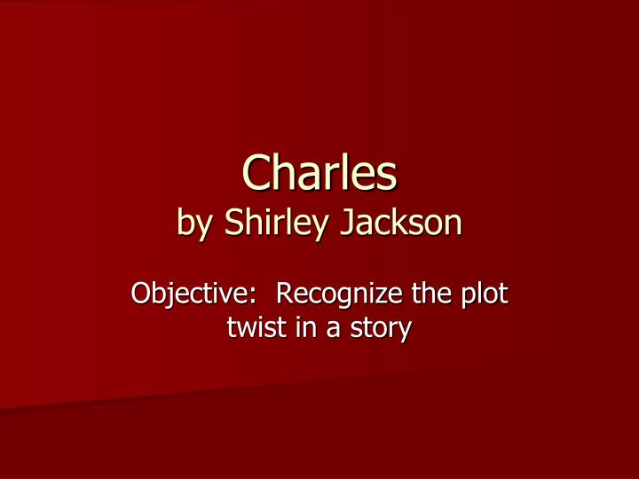 charles by shirley jackson essays