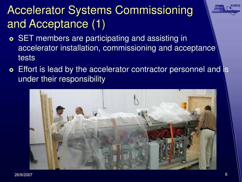 Accelerator Systems Commissioning and Acceptance (1)