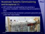 accelerator systems commissioning and acceptance 1