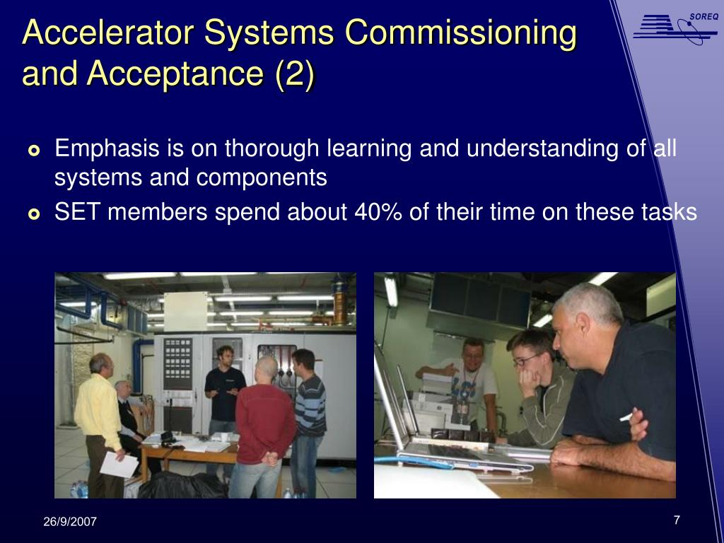 Accelerator Systems Commissioning and Acceptance (2)