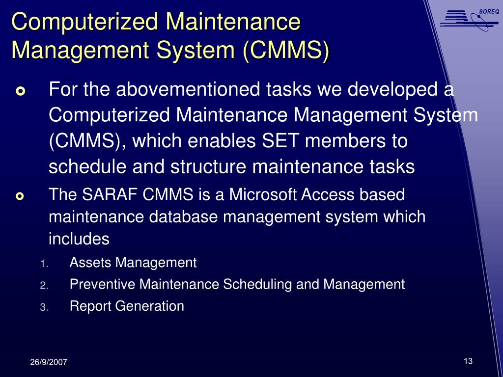 Computerized Maintenance Management System (CMMS)