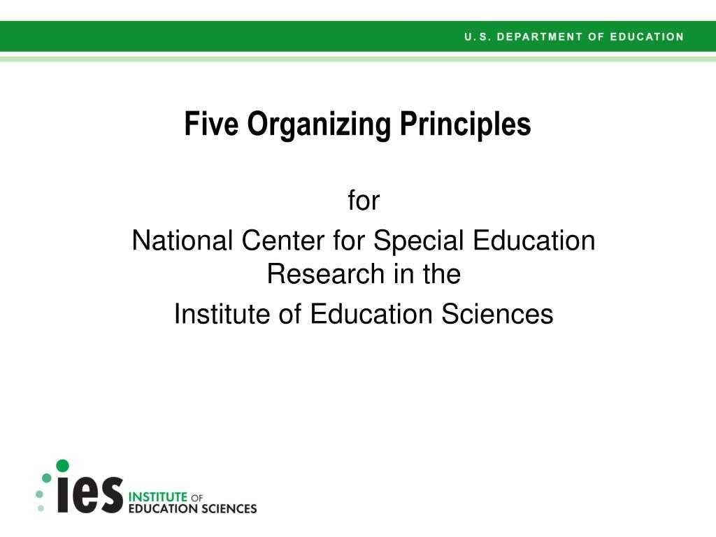 Five Organizing Principles