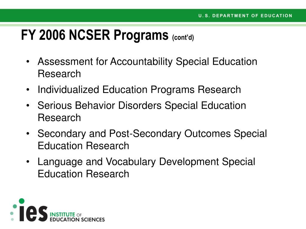 FY 2006 NCSER Programs