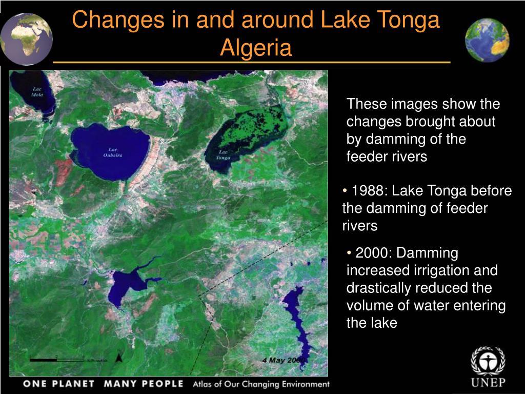 Changes in and around Lake Tonga