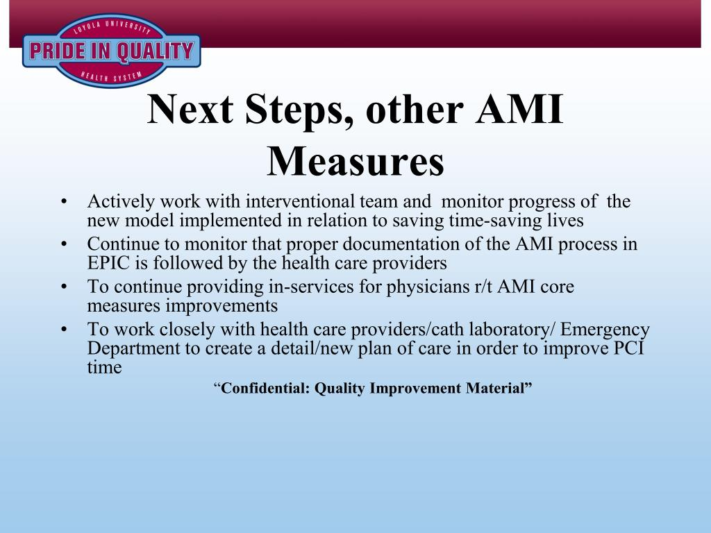 Next Steps, other AMI Measures