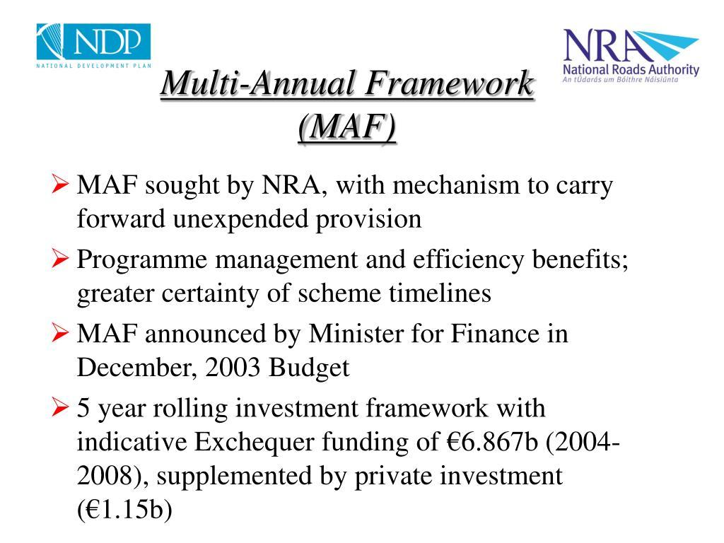 Multi-Annual Framework (MAF)