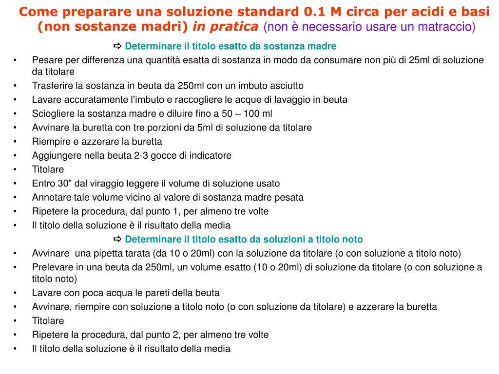 Come preparare una soluzione standard 0.1 M circa per acidi e basi
