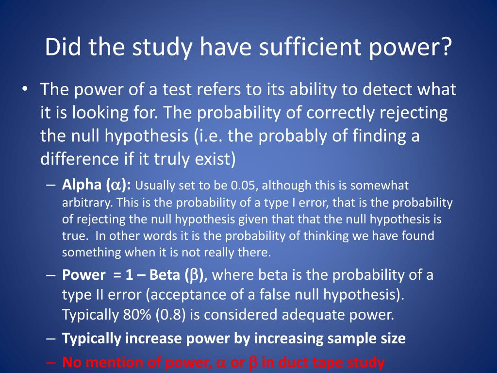Did the study have sufficient power?