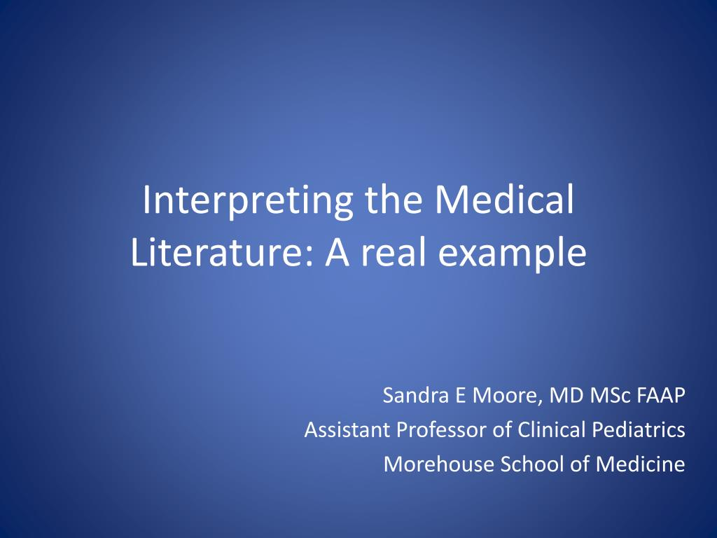 Interpreting the Medical Literature: A real example