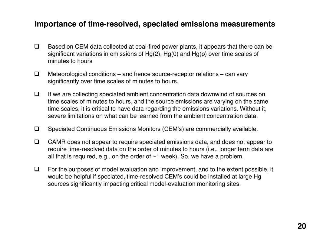 Importance of time-resolved, speciated emissions measurements