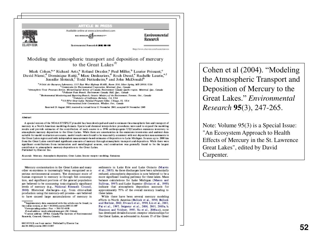 "Cohen et al (2004). ""Modeling the Atmospheric Transport and Deposition of Mercury to the Great Lakes."""
