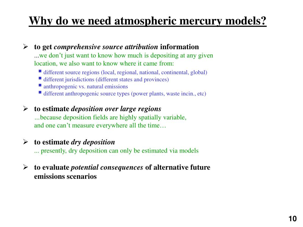Why do we need atmospheric mercury models?
