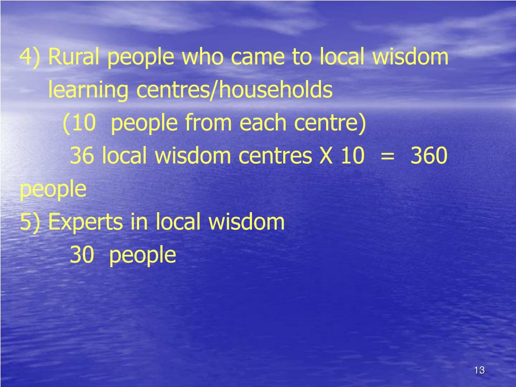 4) Rural people who came to local wisdom