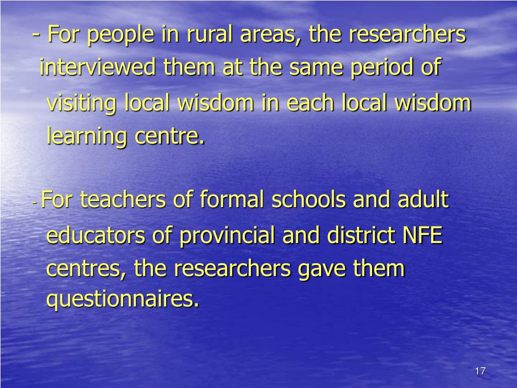 - For people in rural areas, the researchers
